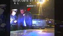 J.T. Barrett Arrest Video -- 'I'M THE QB OF OHIO STATE' ... 'There's Nothing You Can Do?'