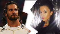 WWE's Seth Rollins -- Secret Breakup ... With Wrestler Girlfriend