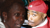 Tupac's Mom -- Husband Wants a Piece of Tupac's Pie in Divorce