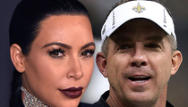 Kim Kardashian -- Love for Sean Payton ... No Bush? No Problem.