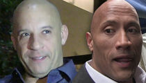 Vin Diesel vs. The Rock -- Crew Says One's a Nice Guy ... One's Not