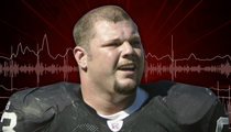 Ex-Raider Barret Robbins -- Terrifying 911 Call ... 'He Just Punched a Kid in the Face' (AUDIO)