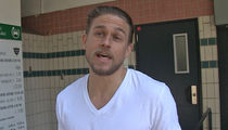 Charlie Hunnam -- One King Arthur Rules Them All ... And It Ain't Me! (VIDEO)