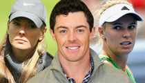 Rory McIlroy Shades Ex-GF Caroline Wozniacki ... Being With a Celebrity Sucked