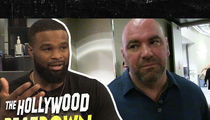 Tyron Woodley: I'm Burying the Hatchet with Dana White, Here's Why