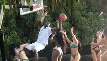 Akon Balls Up Smokin' Bikini Babes in 1-Man Slam Dunk Sesh