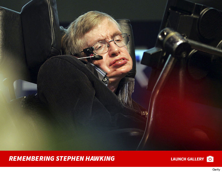 Stephen Hawking, the world's most famous theoretical physicist --  celebrated for his black hole discoveries -- has died ... according to his  family.