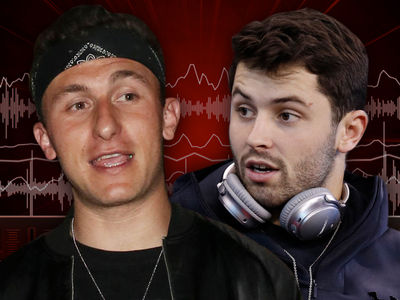 Johnny Manziel Says Baker Mayfield's Arrest Is No Big Deal
