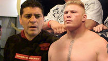 Nick Diaz Blasts 'Dick Chest' Brock Lesnar, You're a Cheater!