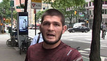 UFC's Khabib Says Conor Doesn't Deserve a Fight, But Will Still Mess Him Up