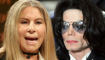 Barbra Streisand Apologizes for Remarks on Michael Jackson & Child Molestation
