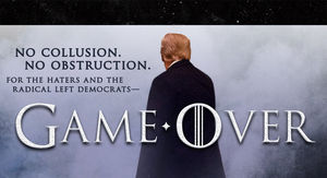 President Trump Goes All 'Game of Thrones' to Boast Over Mueller Report