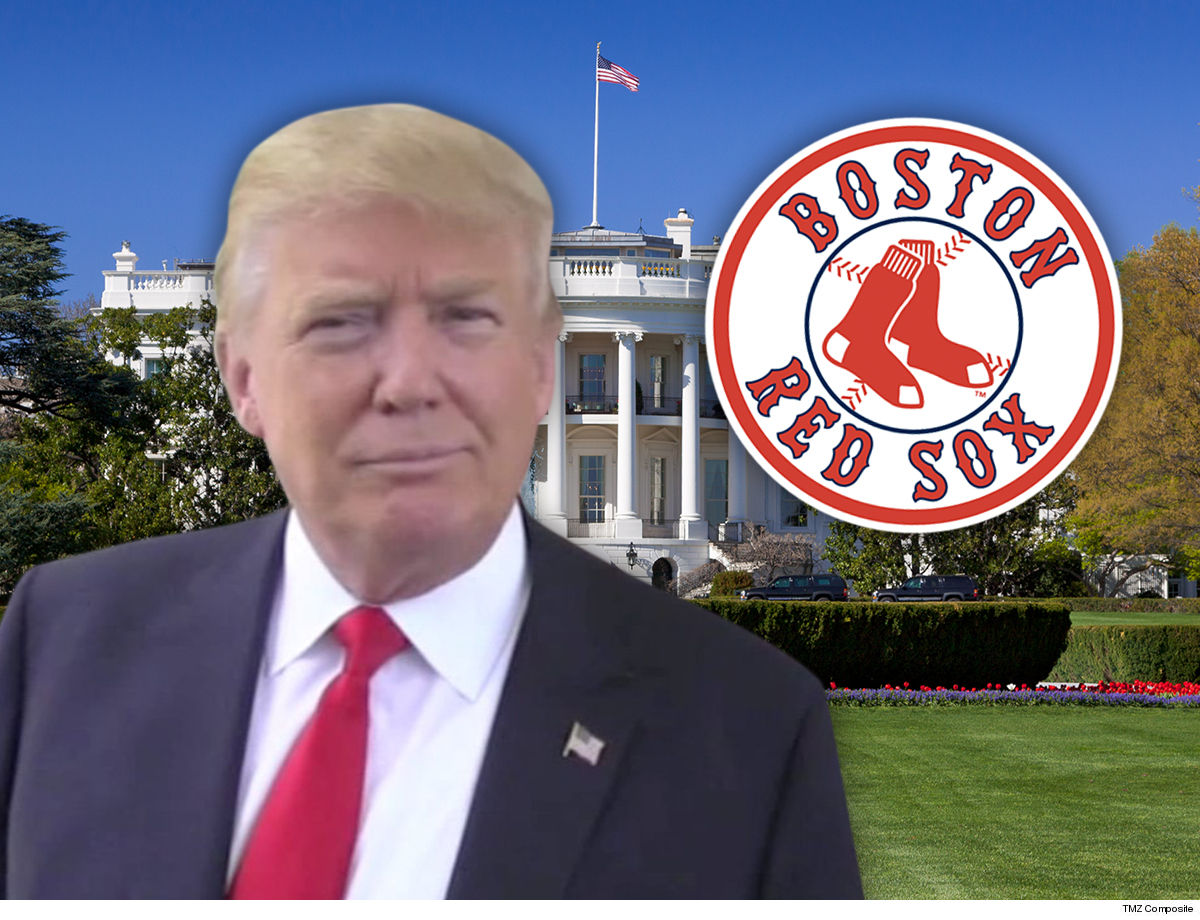 8bf01a0a4 The Boston Red Sox are back ... and it's all 'cause of Donald Trump -- so  says the President himself, who says it was White House visit magic that  turned ...