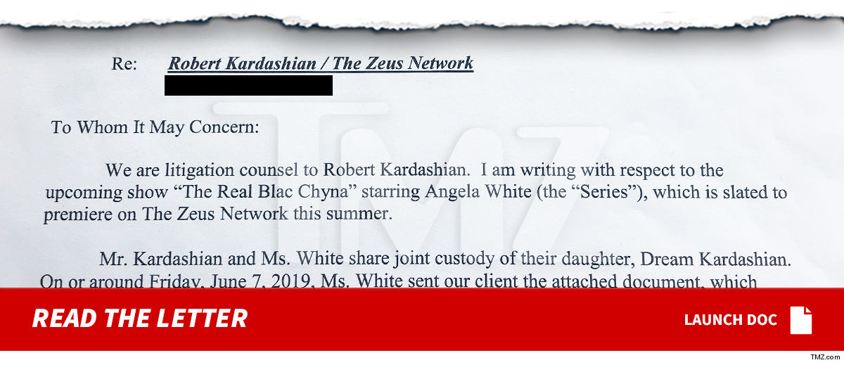 Rob Kardashian阻止梦想出现在Blac Chyna的真人秀 -  TMZ -0614-rob-kardashian-letter-to-zeus-network-sub-doc-launch-tmz-3